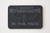 I Shoot MF'ers In The Face PVC Patch in Black and Gray